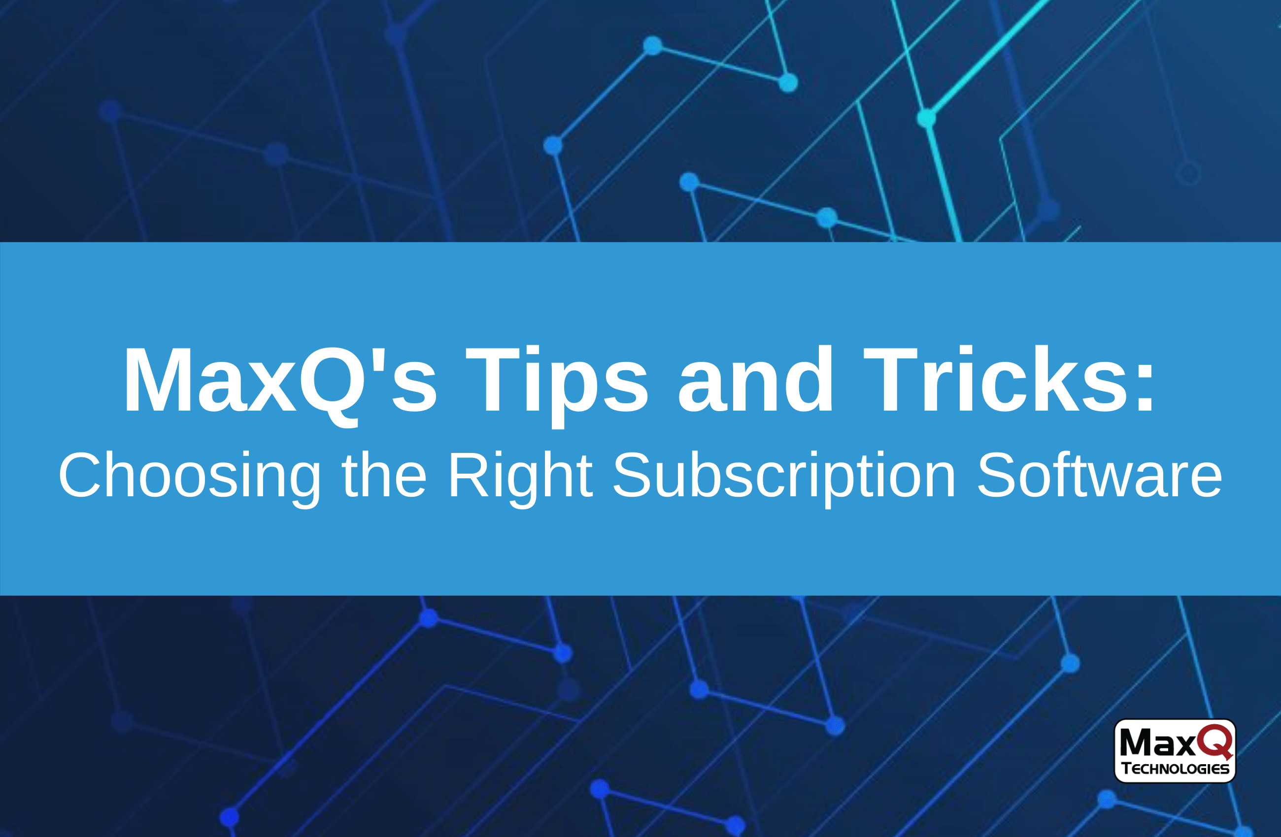Choosing the Right Subscription Software