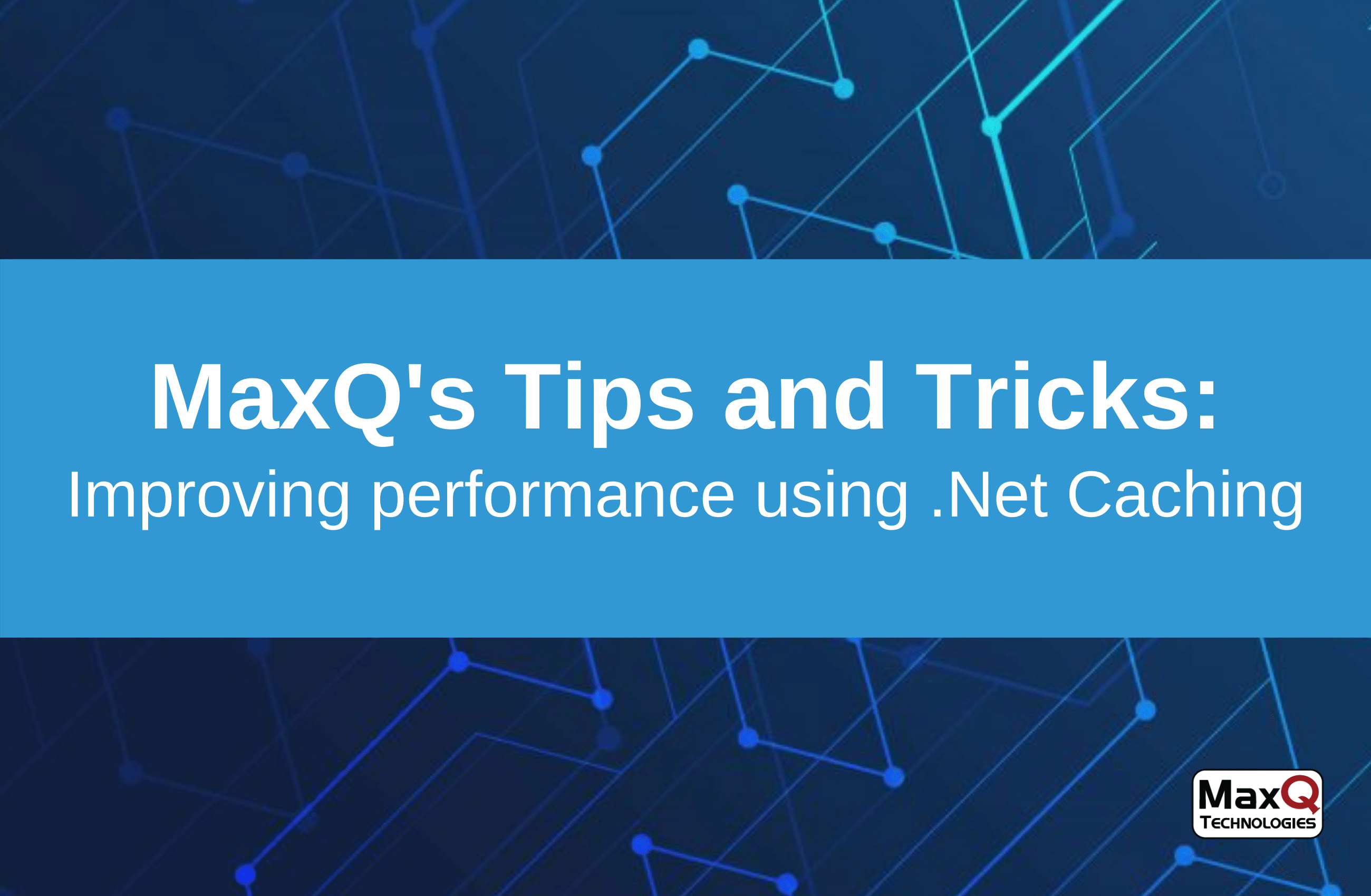 Improving performance using .Net Caching