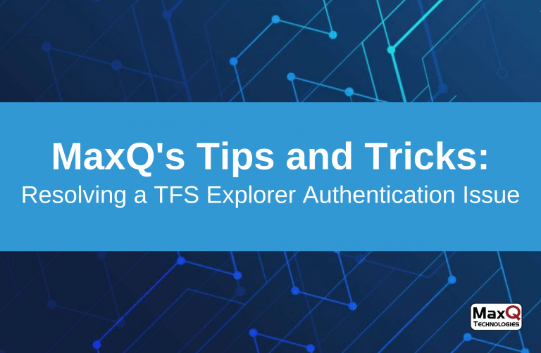 TFS Explorer Authentication Issue, Resolved!
